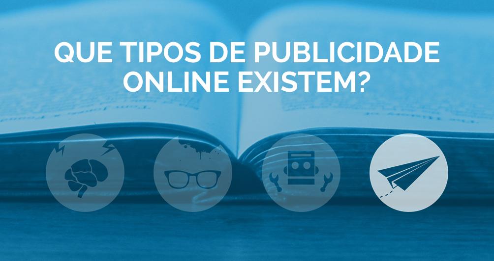 Que tipos de publicidade online existem?